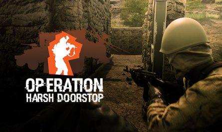 Operation: Harsh Doorstop