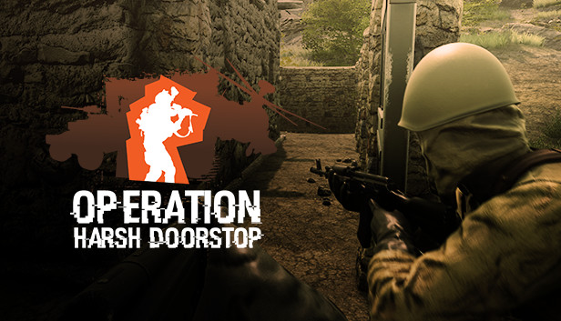 Operation: Harsh Doorstop